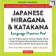 Japanese Hiragana and Katakana : A Japanese Language Practice Pad