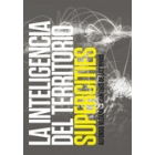 La inteligencia del territorio. Supercities