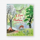 A Year In Nature. A Carousel Book of the Seasons