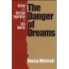 The danger of dreams (German and american imperialism in Latrin Americ