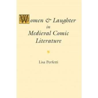 Women and laughter in medieval comic literature