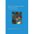 English as a foreign language teacher education.: Current Perspectives and Challenges.