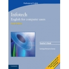 Infotech. English for computer users. Teacher's book (4th ed.)
