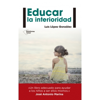Educar la interioridad