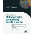 Introduction to 3D Game Engine Design Using DirectX 9 & C#