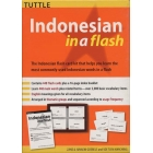 Indonesian in a Flash. Volume 1 (Flash cards)