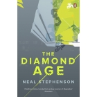 The Diamond Age: or a Young Lady's Illustrated Primer