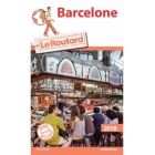 Barcelone (Le Guide du Routard)