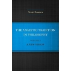 The analytic tradition in philosophy / Volume 2: A new vision