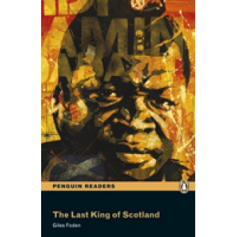 Penguin Readers 3: The Last King of Scotland Book and MP3 Pack