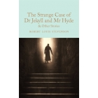 The strange case of Dr Jekyll and Mr Hyde (Macmillan Collector's Library)