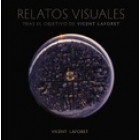 Relatos visuales. Tras el objetivo de Vicent Laforet