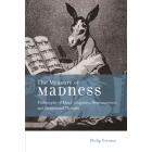 The measure of madness: philosophy of mind, cognitive neuroscience, and delusional thought