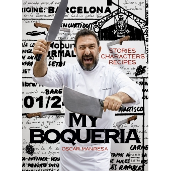 My boqueria. Stories / characters / recipes (ed. inglés)