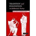 Tradition and innovation in hellenistic poetry