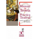 Manual de teoría y práctica teatral