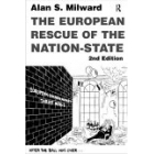 The european rescue of the nation-state (2nd edition)