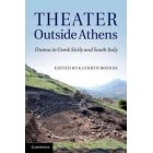 Theater outside Athens: drama in greek Sicily and southern Italy