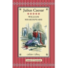 Julius Caesar. Collector's Library Collection