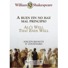 A buen fin no hay mal principio/All's well that ends well
