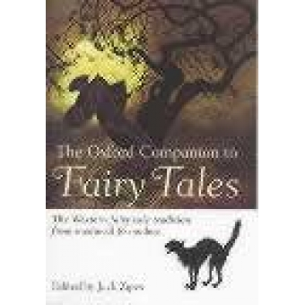 The Oxford companion to fairy tales (The western fairy tale tradition