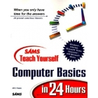 Teach yourself Computer Basics in 24 hours