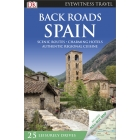 Back Roads Spain (DK Eyewitness Travel Back Roads)