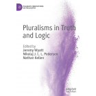 Pluralisms in Truth and Logic (Palgrave Innovations in Philosophy)