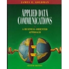 Applied data communications : a business-oriented approach