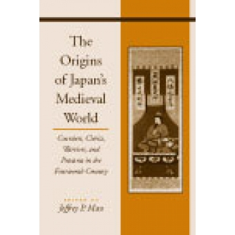 The origins of Japan's medieval world : courtiers, clerics, warriors, and peasants in the fourteenth century
