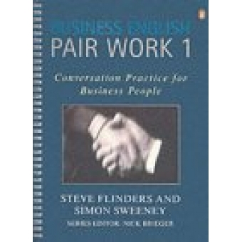 Business English Pair Work 1. Conversation Practice for Business People