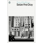 Seize The Day (Penguin Modern Classics)