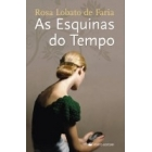 As Esquinas do Tempo