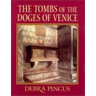 The tombs of the Doges of Venice
