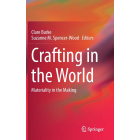 Crafting in the World: Materiality in the Making