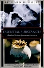 Essential substances (A cultural history of intoxicants in society)