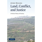 Land, conflict, and justice. A political theory of territory