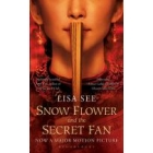 Snow Flower and the Secret Fan (Film Tie-in)