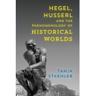 Hegel, Husserl and the Phenomenology of Historical World
