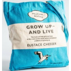 Grow Up and Live (Penguin Tote Bag)
