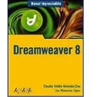 Dreamweaver 8. Manual imprescindible