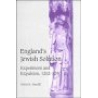 England's jewish solution. Experiment and expulsion, 1262-1290