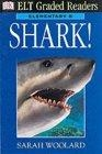 Shark!. Elementary B (ELT Graded Readers)