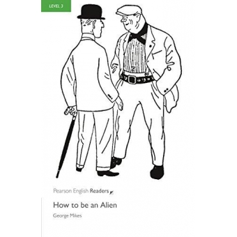 How to be an Alien. Penguin Readers 3. Audio Pack