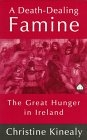 A death-dealing famine. The great hunger in Ireland