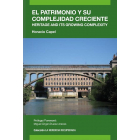 El patrimonio y su complejidad creciente. Heritage and its growing complexity