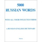 5000 Russian words: With all their inflected forms and other grammatical information