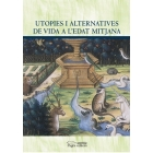 Utopies i alternatives de vida a l'edat mitjana