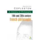 A history of philosophy, vol. IX: XIXth and XXth Century french philosophy