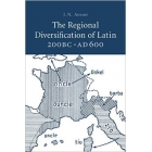 The regional diversification of latin 200BC-AD600